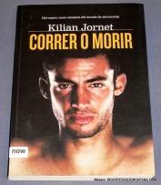 Kilian Jornet Run or Die, first edition in spanish.